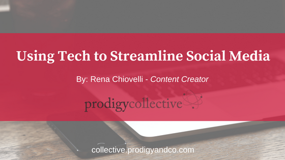 Using Tech to Streamline Your Social Media